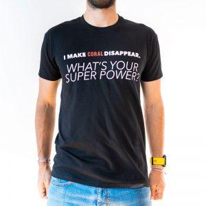 "T-shirt Preta - ""I Make Coral Disappear"""